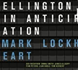 Ellington in Anticipation by Lockheart, Mark (2013-02-26)