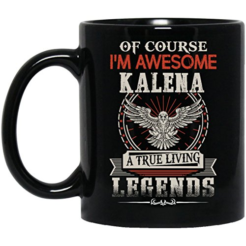 Personalized name gifts mug For Men, Women- I'm Awesome KALENA - Gag gift ideas mug ForGreat grandpa, Dad, Mom- On Christmas, Black 11oz perfect - Kalena Hawaiian Meaning