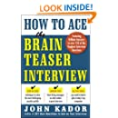 How to Ace the Brainteaser Interview (Business Books)