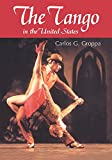 The Tango in the United States: A History
