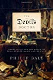 The Devil's Doctor, Philip Ball, 0374229791
