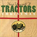 Classical Music : Have Yourself a Tractors Christmas