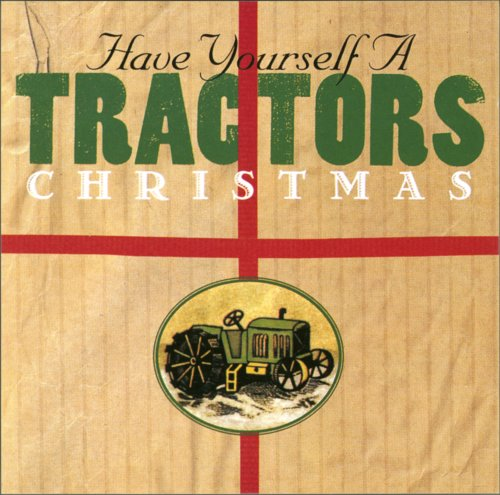 Have Yourself a Tractors Christmas
