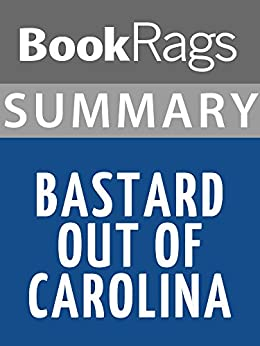 love in allisons bastard out of About two or three things i know for sure bastard out of carolina, nominated for the 1992 national book award for fiction, introduced dorothy.
