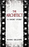 The Architect: A Short Story (Outsider Tales #2)