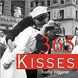 365 Kisses, Kathy Wagoner, 157071701X