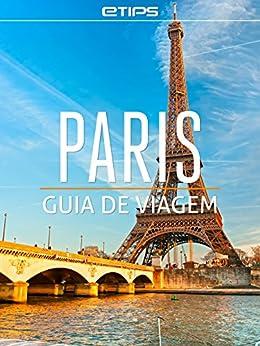 Paris Guia de Viagem por [LTD, eTips]