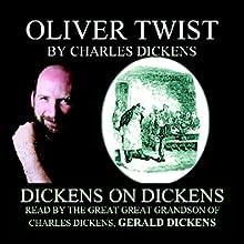 Oliver Twist: Dickens on Dickens | Livre audio Auteur(s) : Charles Dickens Narrateur(s) : Gerald Dickens