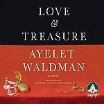 Love and Treasure   Ayelet Waldman