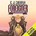 Foreigner: Foreigner Sequence 1, Book 1  Hörbuch von C. J. Cherryh Gesprochen von: Daniel Thomas May