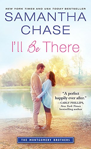 I'll Be There (Montgomery Brothers Book 7) - Evoke Series