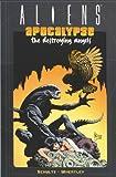 Aliens: Apocalypse - Destroying Angels