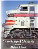 Chicago Burlington & Quincy in Color, Vol. 3