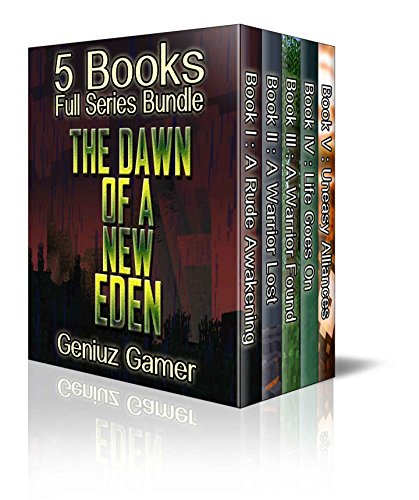 The Dawn of a New Eden (5 Books Full Series Bundle) (Dawn Of The Electronic Age)