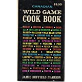 Canadian Wild Game Cook Book