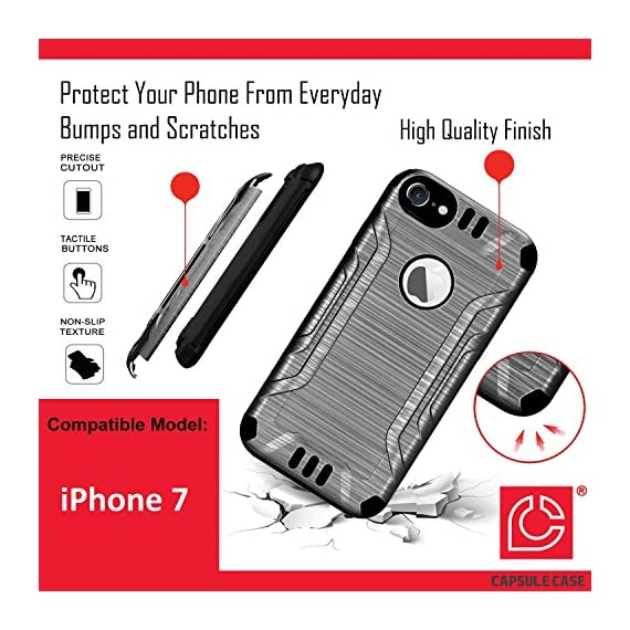 iPhone 7 Case, Capsule-Case Hybrid Dual Layer Silm Defender Armor Combat Case (Dark Grey & Black) Brush Texture… 2 Designed to Fit: Apple iPhone 7. (Please note this case will only fit regular iPhone7; NOT for iPhone-7-Plus) High Quality Silicone Rubber and Hard Polycarbonate PC Plastic Hybrid Dual Layer Case Protects Your Phone from Everyday Bumps and Scratches Easy Installation; Easy Access to All Buttons and Ports; Unique Exterior Brush Texture Finishing