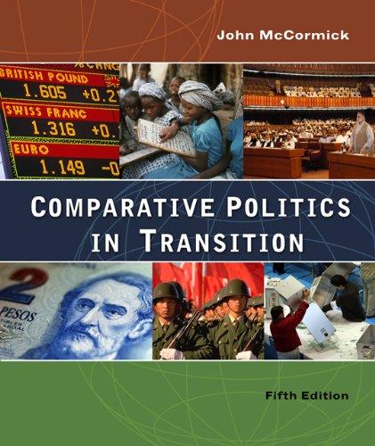 Comparative Politics in Transition (New Horizons in Comparative Politics)