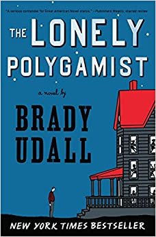 Book The Lonely Polygamist: A Novel
