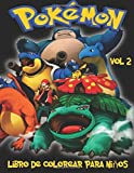 Pokemon Libro de Colorear para niños Volume 2: En este tamaño A4 del libro de colorear, hemos capturado 76 criaturas capturable de Pokemon Go para que usted coloree.
