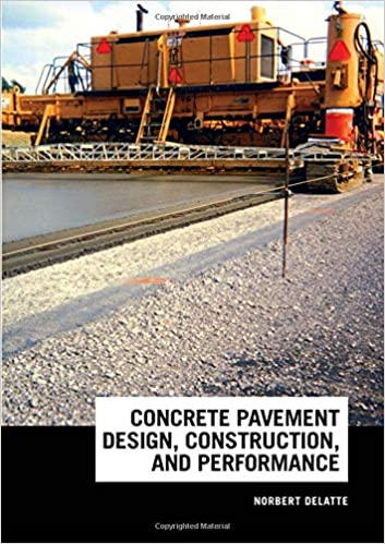 Buy Concrete Pavement Design, Construction, and Performance