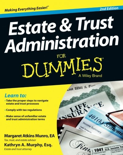 Estate and Trust Administration For Dummies [Margaret Atkins Munro - Kathryn A. Murphy] (Tapa Blanda)