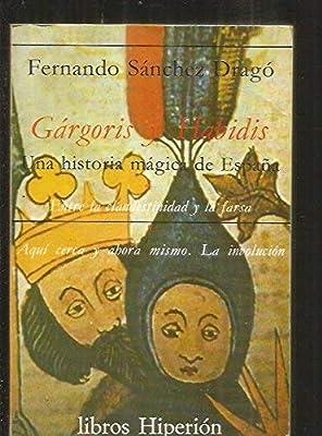 GARGORIS Y HABIDIS. UNA HISTORIA MAGICA DE ESPAÑA. TOMO 4: ENTRE ...