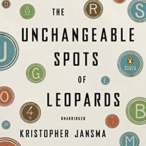 The Unchangeable Spots of Leopards Audiobook