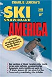 Leocha s Ski Snowboard America 2008: Top Winter Resorts in USA and Canada (Ski Snowboard America and Canada) (Ski Snowboard America & Canada: Top Winter Resorts in USA & Canada)