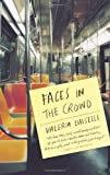 Faces in the Crowd, Valeria Luiselli, 1566893542