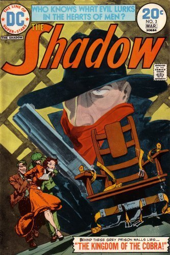 The Shadow: Who Knows What Evil Lurks in the Hearts of Men?: Behind These Grey Prison Walls Lies the Kingdom of the Cobra! (20N3M30684, Vol. 2, No. 3, March 1974)