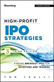 img - for High-Profit IPO Strategies: Finding Breakout IPOs for Investors and Traders by Tom Taulli (2012-11-20) book / textbook / text book