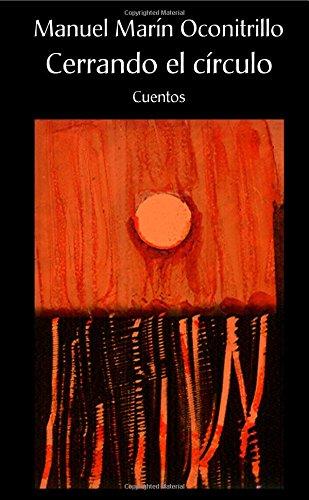 Cerrando el círculo (Spanish Edition) ePub fb2 ebook
