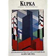 Kupka (Rizzoli 20th Century Artists) by Serge Fauchereau (1989-04-15)