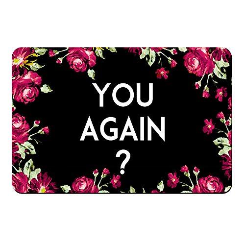 Hi,Doormat You Again? Doormat Entrance Mat Floor Mat Rug Indoor/Bathroom Mats Rubber Non Slip (30