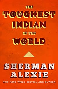 The Toughest Indian In The World by Sherman Alexie ebook deal