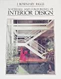 Material and Components of Interior Design, Riggs, J. Rosemary, 0835942902