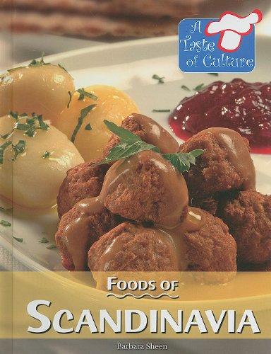 Foods of Scandinavia by Barbara Sheen, Kidhaven