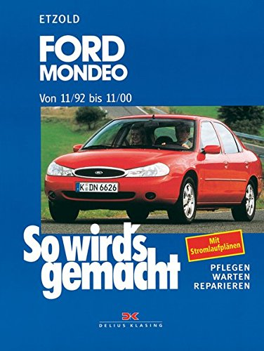 Ford Mondeo 11/92 bis 11/00: So wird\'s gemacht - Band 91: Amazon.de ...