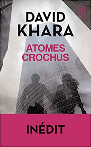Atomes crochus (2016) - David Khara