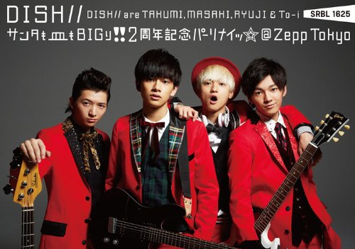 Dish// - Santa Mo Sara Mo Bigri!! Ni Shuunen Kinen Parinai @Zepp Tokyo [Japan DVD] SRBL-1625