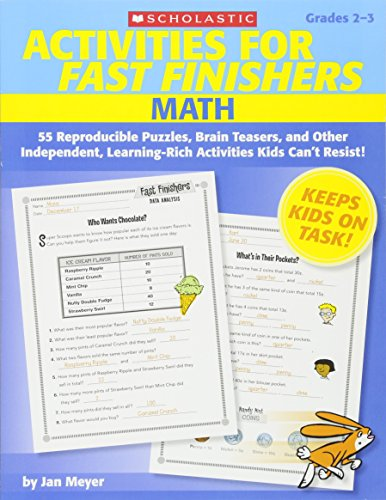 (Activities for Fast Finishers: Math: 55 Reproducible Puzzles, Brain Teasers, and Other Independent, Learning-Rich Activities Kids Can't)