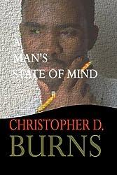 A Man's State of Mind: A Novella