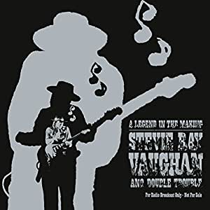 Stevie Ray Amp Double Trouble Vaughan Legend In The Making