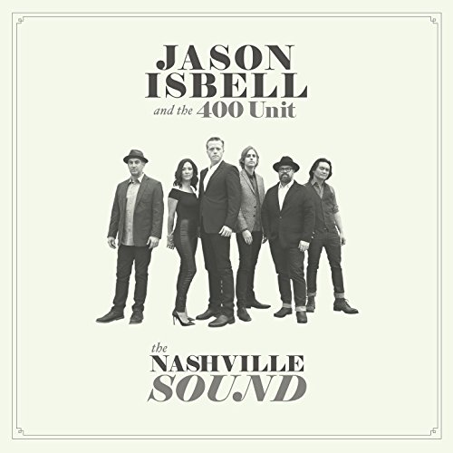 The Nashville Sound [Explicit]