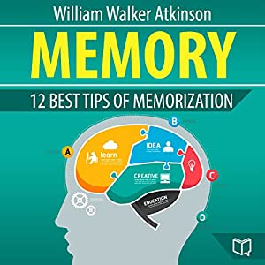 Memory: 12 Best Tips of Memorization Audiobook