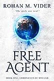 Free Agent (Chronicles of Myelad Book 1)