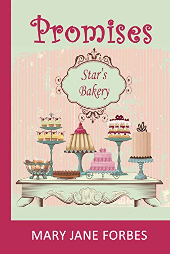 Promises: Star's Bakery (The Baker Girl Book (Star Bakery)