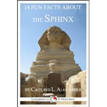 14 Fun Facts About the Sphinx: A 15-Minute Book (15-Minute Books 59)