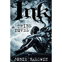 Ink: An Urban Fantasy Adventure (Tribe Book 1)