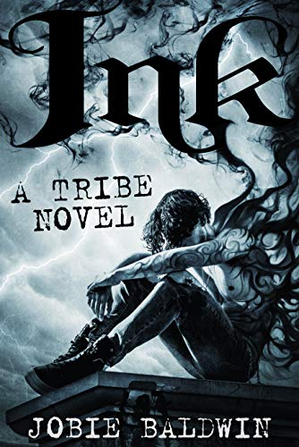 Ink: An Urban Fantasy Action Adventure Novel (Tribe Book -